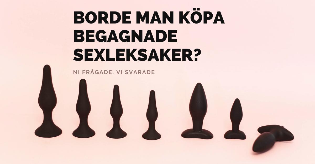Borde man köpa begagnade sexleksaker  1